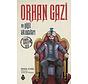 Orhan Gazi ve Yiğit Akıncıları I Osmanlı Kuruluş Dizisi 3