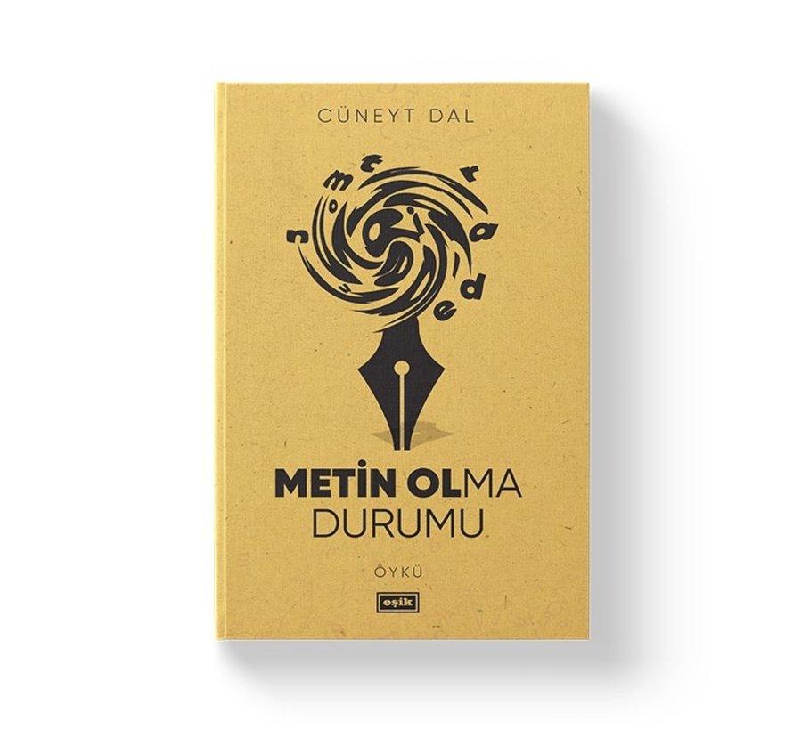 Metin Olma Durumu