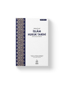 Nizamiye Akademi Yayınları İslam Hukuk Tarihi | Fıkıh İlmi I Ömer Nasuhi Bilmen