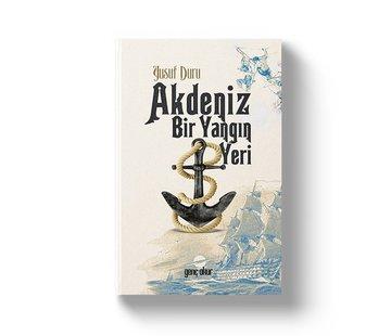 Gençokur Yayınları Akdeniz Bir Yangın Yeri | Yusuf Duru