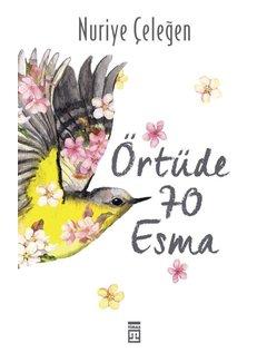 Timaş Yayınları Örtüde 70 Esma