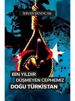 Hüküm Yayınları Bin Yıldır Düşmeyen Cephemiz Doğu Türkistan