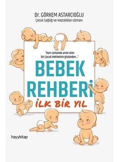 Hayy Yayınları Bebek Rehberi İlk Bir Yıl