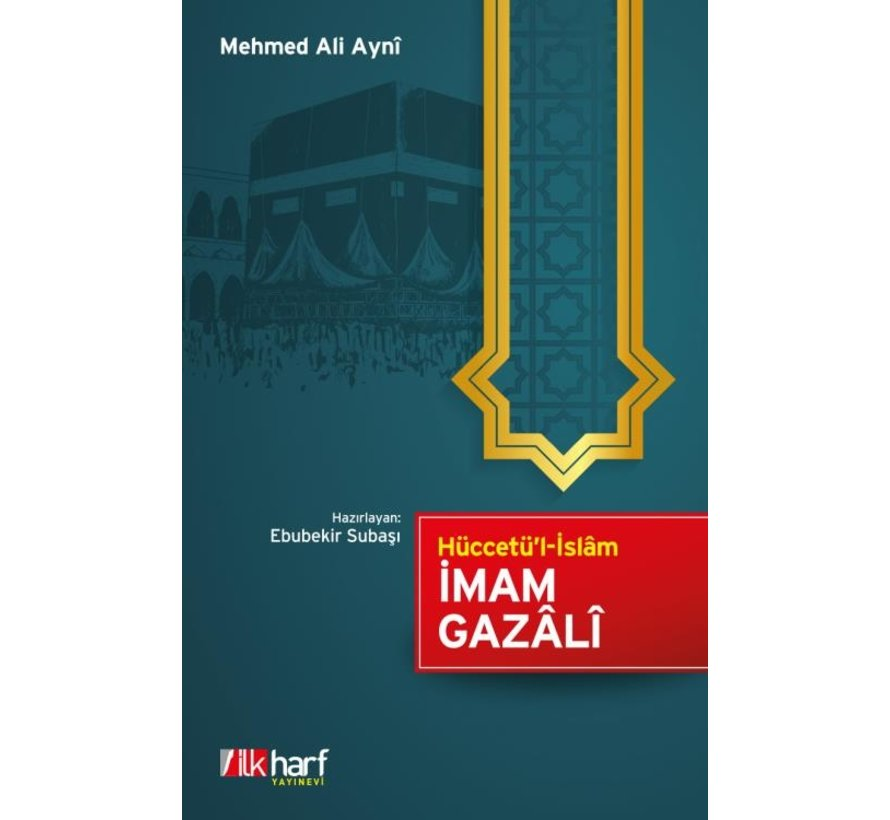 Hüccetül İslam I İmam Gazali