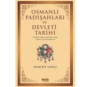 Çelik Yayınları Osmanlı Padişahları ve Devleti Tarihi