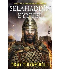 Selahaddin Eyyubi I  Hilal'in Gölgesinde Bir Ömür