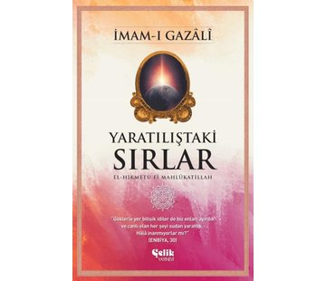Çelik Yayınları Yaratılıştaki Sırlar I İmam-ı Gazali