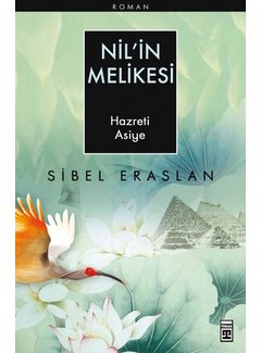 Timaş Yayınları Nil'in Melikesi I Hz. Asiye