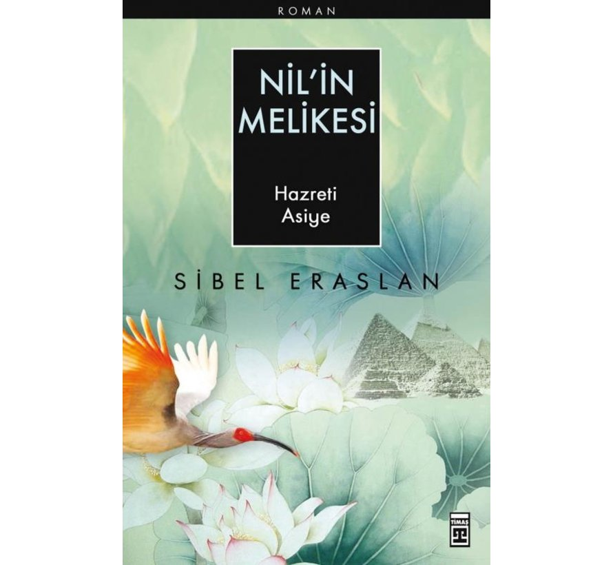 Nil'in Melikesi I Hz. Asiye