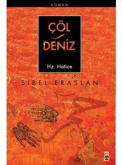 Timaş Yayınları Çöl Deniz I Hz. Hatice
