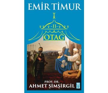 Timaş Yayınları Otağ II: Emir Timur