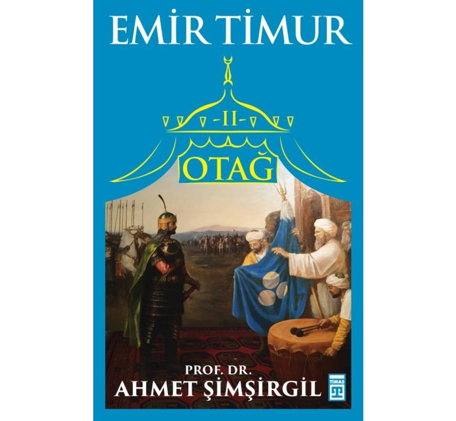 Otağ II: Emir Timur