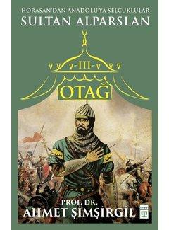 Timaş Yayınları Otağ III: Sultan Alparslan