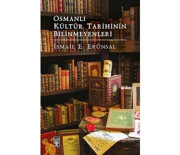 Timaş Yayınları Osmanlı Kültür Tarihinin Bilinmeyenleri