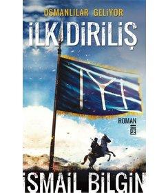 İlk Diriliş-Osmanlılar Geliyor