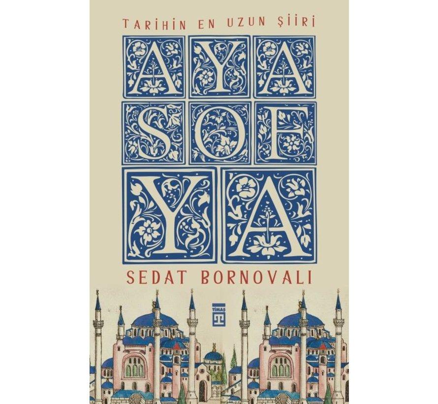 Ayasofya I  Tarihin En Uzun Şiiri