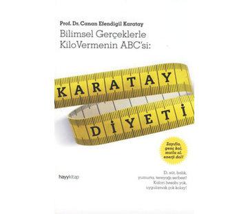 Hayy Yayınları Karatay Diyeti I  Bilimsel Gerçeklerle Kilo Vermenin ABC'si