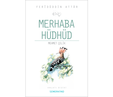 Semerkand Yayınları Merhaba Hüdhüd I Ferîdüddin Attâr