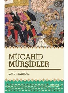 Mostar Yayınları Mücahid Mürşidler