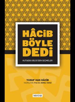 Mostar Yayınları Hacib Böyle Dedi I Kutadgu Bilig'den Seçmeler