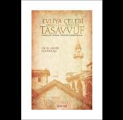 Mostar Yayınları Evliya Çelebi Seyahatnamesinde Tasavvuf