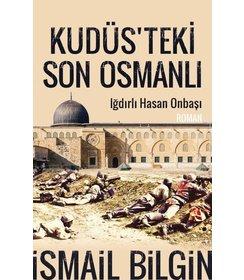 Kudüs'teki Son Osmanlı