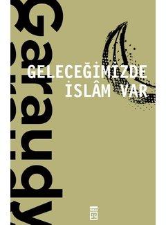 Timaş Yayınları Geleceğimizde İslam Var