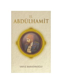 Azim Yayınları II.Abdülhamit I  Yavuz Bahadıroğlu