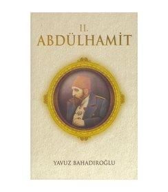 II.Abdülhamit I  Yavuz Bahadıroğlu