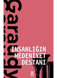 Timaş Yayınları İnsanlığın Medeniyet Destanı