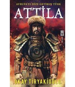Attila I Avrupayı Dize Getiren Türk