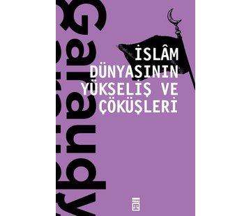 Timaş Yayınları İslam Dünyasının Yükseliş ve Çöküşleri