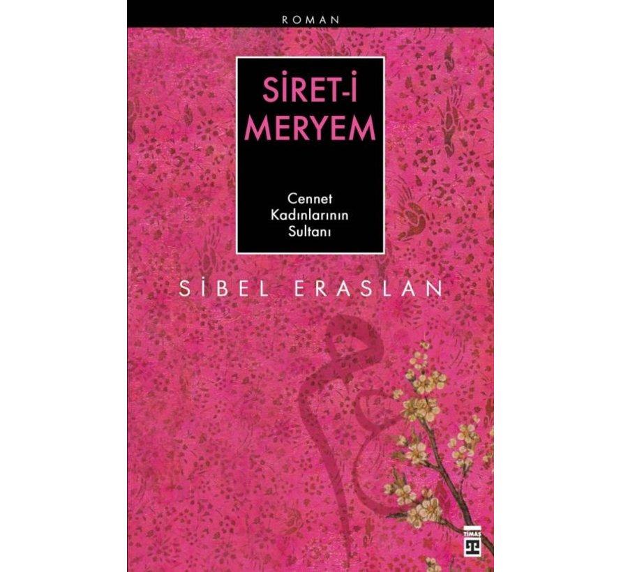 Siret-i Meryem I Cennet Kadınlarının Sultanı