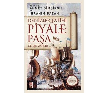 Timaş Yayınları Denizler Fatihi Piyale Paşa I Cerbe Zaferi