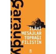 Timaş Yayınları İlahi Mesajlar Toprağı Filistin
