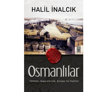 Timaş Yayınları Osmanlılar I Halil İnalcık