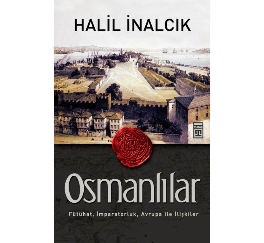 Osmanlılar I Halil İnalcık
