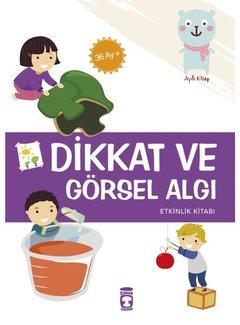 Timaş Çocuk Dikkat ve Görsel Algı Etkinlik Kitabı I 36 Ay +