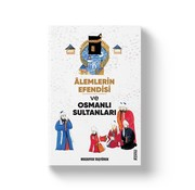 Mostar Yayınları Alemlerin Efendisi ve Osmanlı Sultanları