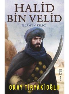 Timaş Yayınları Halid Bin Velid I İslamın Kılıcı I Timaş Yayınları