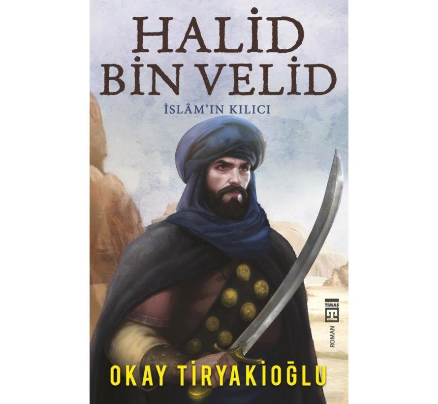 Halid Bin Velid I İslamın Kılıcı I Timaş Yayınları