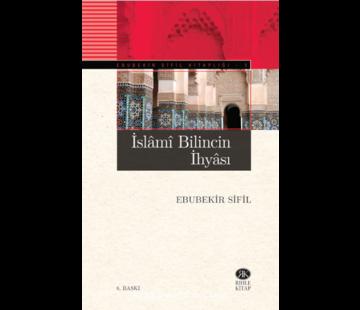 Rıhle Yayınları İslami Bilincin İhyası