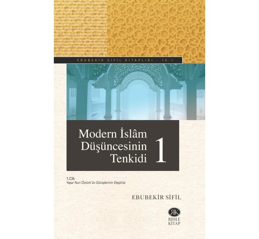 Modern İslam Düşüncesinin Tenkidi 1