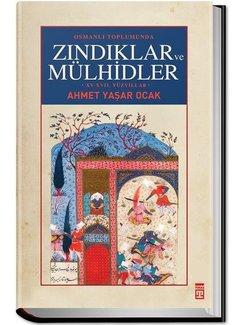 Timaş Yayınları Osmanlı Toplumunda Zındıklar ve Mülhidler