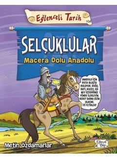 Eğlenceli Bilgi Selçuklular – Macera Dolu Anadolu