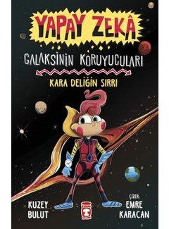 Timaş Çocuk Galaksinin Koruyucuları – Kara Deliğin Sırrı – Yapay Zeka