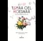 Esmaa Oel Hoesnaa I De Schone Namen Van Allah