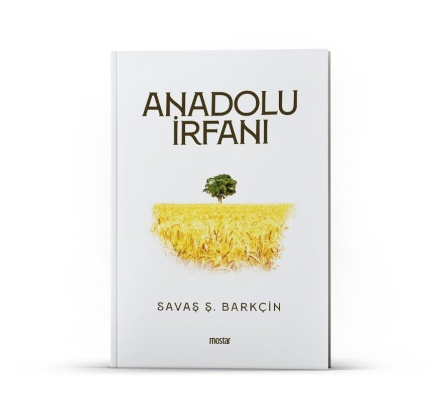 Anadolu İrfanı | Savaş Ş.Barkçin