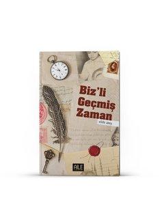 Semerkand Aile Yayınları Biz'li Geçmiş Zaman | Elife Ateş