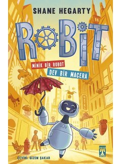 Genç Timaş Robit I  Minik Bir Robot Dev Bir Macera